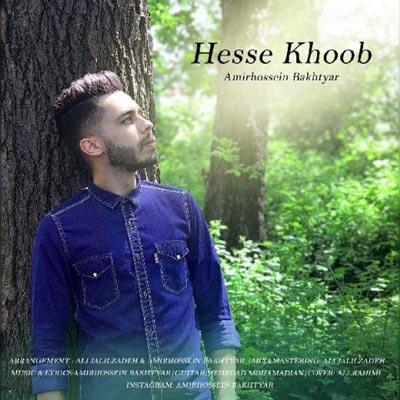 آهنگ جدید Amirhossein Bakhtyar - Hesse Khoob