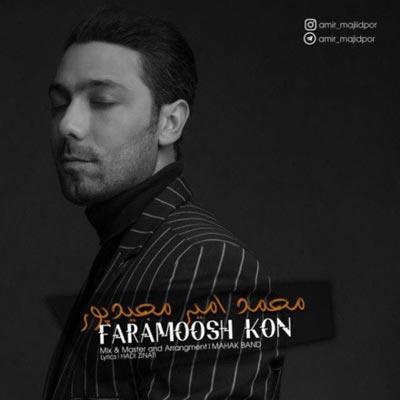 Mohammadamir Majidpor Faramoosh Kon