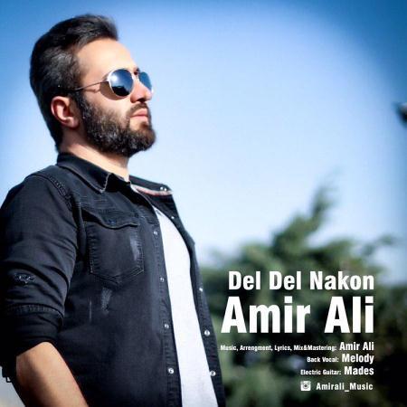 آهنگ Amir-Ali-Del-Del-Nakon