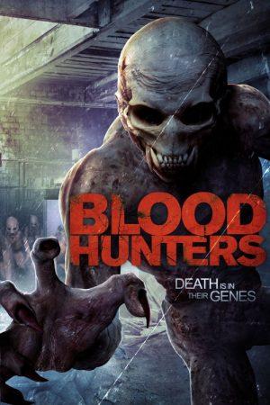 دانلود فیلم Blood Hunters 2016 با لینک مستقیم