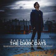 روزای تاریک با صدای فرزاد فرزین