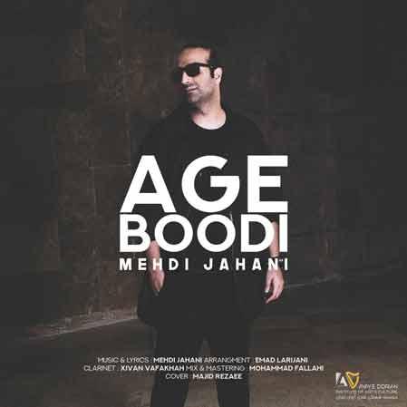 آهنگ Mehdi-Jahani-Age-Boodi