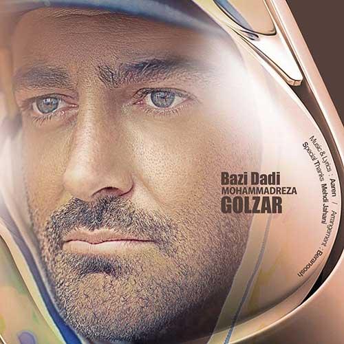 آهنگ Mohammadreza-Golzar-Bazi-Dadi