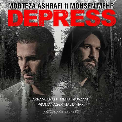 دپرس با صدای مرتضی اشرفی و محسن مهر
