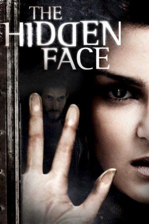 دانلود فیلم چهره پنهان دوبله فارسی The Hidden Face 2011