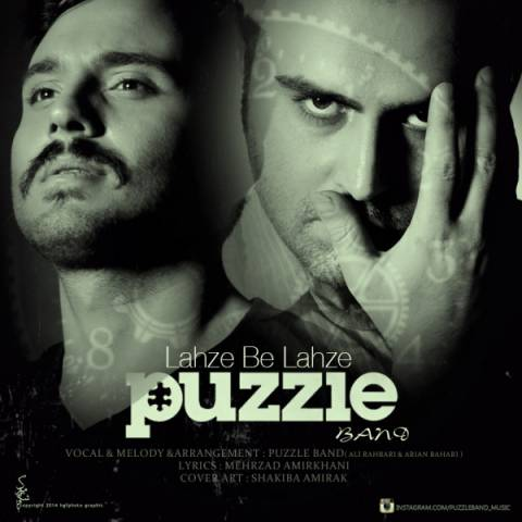 http://www.dl.1musix.com/1musix/new/96.6/26/Puzzle Band - Lahze Be Lahze (128).mp3