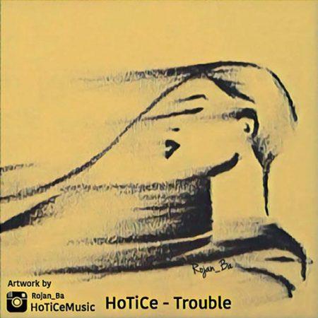 دردسر با صدای Hotice