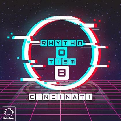 دانلود ریمیکس RhythmOtism قسمت 8 از دی جی سینسیناتی